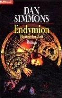Dan Simmons: Endymion - Pforten der Zeit