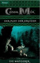 Caiseal Mór: Der Plan der Druiden
