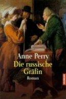 Anne Perry: Die russische Gräfin