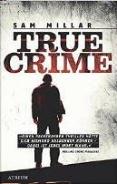 Sam Millar: True Crime