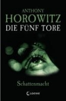 Anthony Horowitz: Schattenmacht