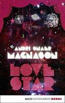 Andri Snaer Magnason: LoveStar