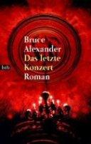 Bruce Alexander: Das letzte Konzert