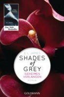 E. L. James: Shades of Grey - Geheimes Verlangen