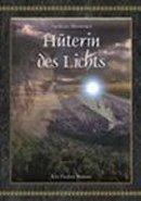 Andreas Abstreiter: Hüterin des Lichts