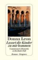 Donna Leon: Lasset die Kinder zu mir kommen