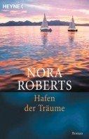 Nora Roberts: Hafen der Träume