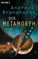 Andreas Brandhorst: Metamorph