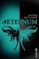 Andrea Bottlinger: Aeternum