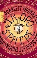Scarlett Thomas: Troposphere
