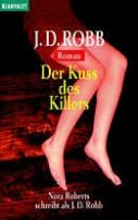 J. D. Robb: Der Kuss des Killers