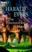 Harald Evers: Die Magie der Höhlenwelt