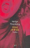 Helge Thielking: King of Pain