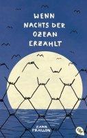 Zana Fraillon: Wenn nachts der Ozean erzählt
