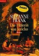 Suzanne Frank: Die Hüterin von Jericho
