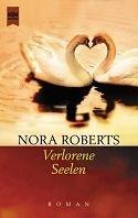 Nora Roberts: Verlorene Seelen