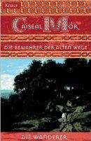 Caiseal Mór: Die Bewahrer der alten Wege