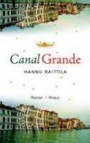 Hannu Raittila: Canal Grande