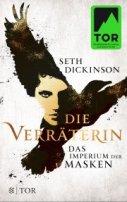 Seth Dickinson: Die Verräterin