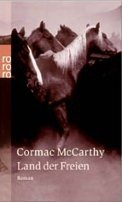 Cormac McCarthy: Land der Freien