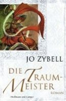 Jo Zybell: Die Traummeister