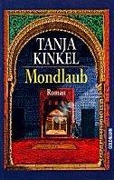 Tanja Kinkel: Mondlaub