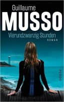 Guillaume Musso: Vierundzwanzig Stunden