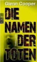 Glenn Cooper: Die Namen der Toten