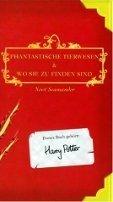 Joanne K. Rowling, Newt Scamander: Phantastische Tierwesen und wo sie zu finden sind