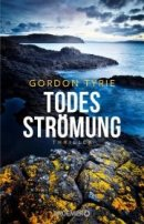 Gordon Tyrie: Todesströmung