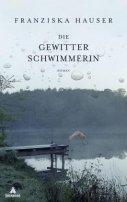 Franziska Hauser: Die Gewitterschwimmerin