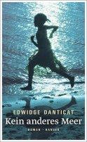 Edwidge Danticat: Kein anderes Meer