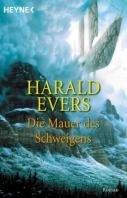 Harald Evers: Die Mauer des Schweigens