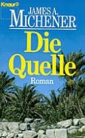 James A. Michener: Die Quelle