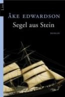 Åke Edwardson: Segel aus Stein