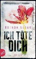 Brenda Novak: Ich töte dich