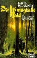 Paul Kearney: Der magische Wald