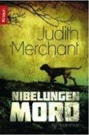 Judith Merchant: Der Nibelungenmord