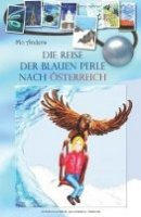 Mo Anders: Die Reise der blauen Perle nach Österreich
