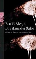 Boris Meyn: Das Haus der Stille