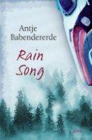 Antje Babendererde: Rain Song