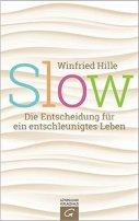 Winfried Hille: Slow