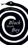 Nadifa Mohamed: Black Mamba Boy