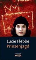 Lucie Flebbe (Klassen): Prinzenjagd