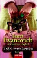 Janet Evanovich: Total verschossen