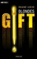 Duane Louis: Blondes Gift