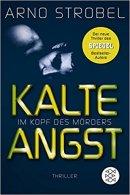 Arno Strobel: Kalte Angst