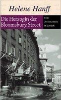 Helene Hanff: Die Herzogin der Bloomsbury Street