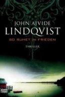 John Ajvide Lindqvist: So ruhet in Frieden
