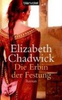 Elizabeth Chadwick: Die Erbin der Festung